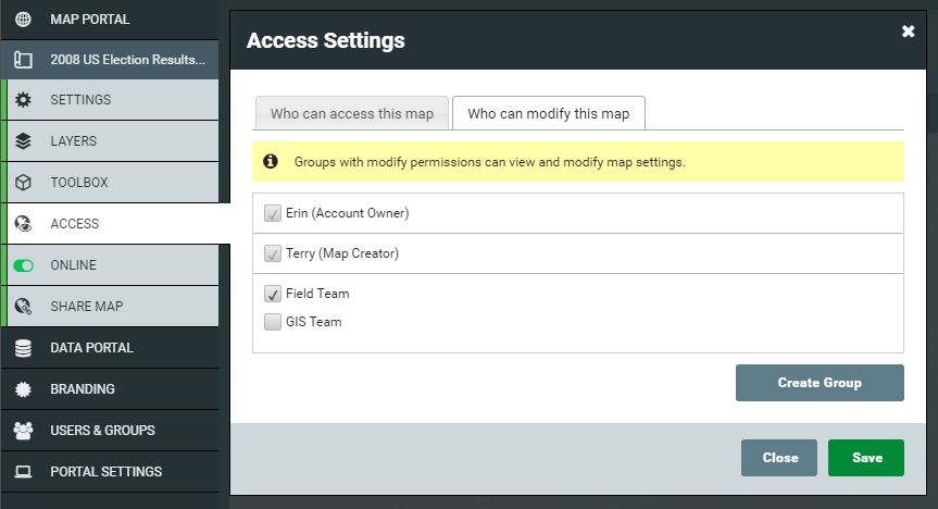 In this example, the Account Owner, the Administrator that created this map, and any Administrators in the Field Team can modify this map.
