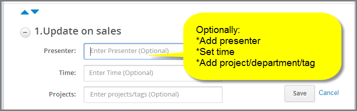 Optionally set presenter, set time and add tag to topics