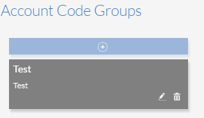 Selected Account Code Group with Edit and Remove icons